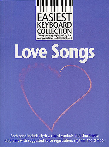 Easiest Keyboard Collection: Love Songs