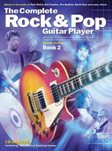 Complete Rock & Pop Gtr Player: Bk 2 (Revised Edition)