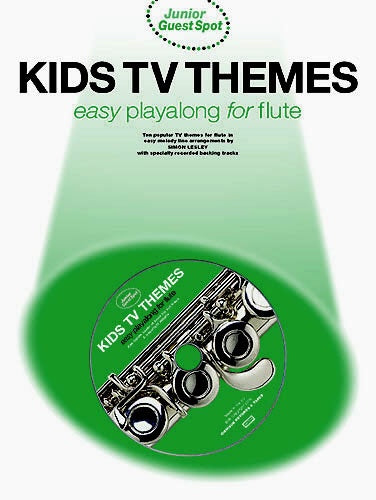 Junior Guest Spot: Kids TV Themes Easy Playalong (Flute & CD)