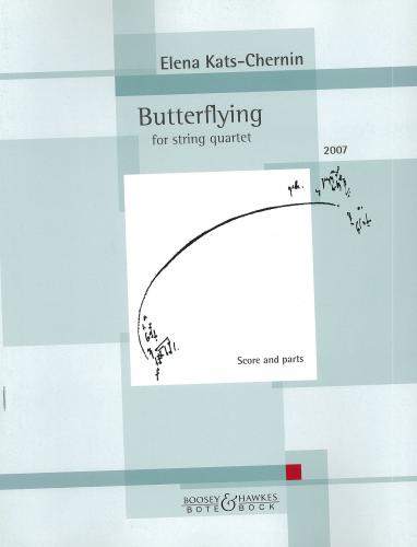 Elena Kats-Chernin: Butterflying for String Quartet - Score & Parts