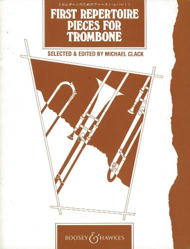 First Repertoire Pieces (Trombone (bc) & Piano)