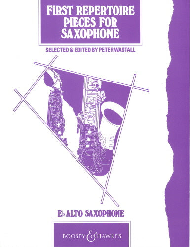 First Repertoire Pieces for Alto Saxophone, ed. Wastall