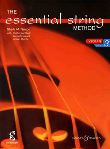 Sheila Nelson: Essential String Method Book 3 (Violin)