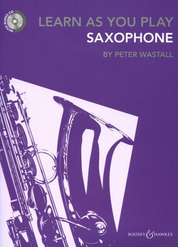 Learn As You Play Saxophone (New Edition) with CD