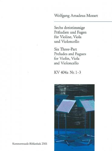 6 Three-Part Preludes & Fugues Vol 1 (1-3) K404A for String Trio