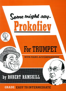 Some Might Say Prokofiev (Trumpet & Piano)
