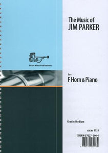 The Music of Jim Parker (Horn in F & Piano)