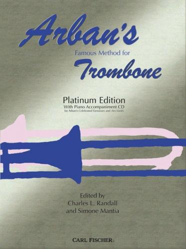 Arban's Famous Method for Trombone (Platinum Edition)