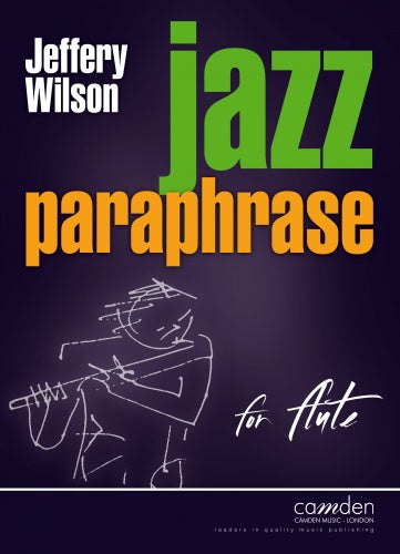Jeffery Wilson: Jazz Paraphrase for Flute
