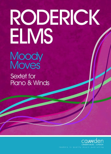 Roderick Elms: Moody Moves - Sextet for Piano & Winds