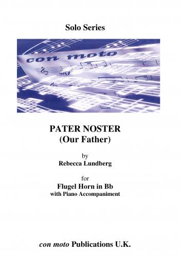 Pater Noster (Our Father), Flugelhorn with Piano Accompaniment