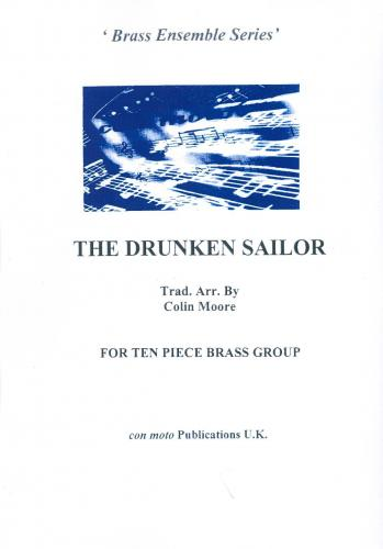 The Drunken Sailor, nine piece brass & percussion version, score only