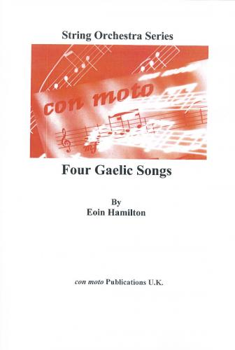 Four Gaelic Songs, score only