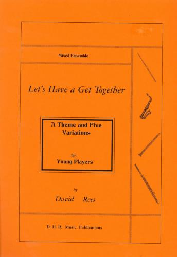 David Rees: Let's Have a Get Together, score only