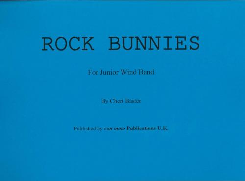 Cheri Baster: Rock Bunnies, score only