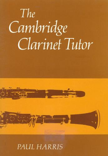 Paul Harris: The Cambridge Clarinet Tutor