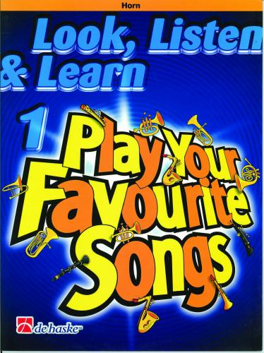 Look, Listen & Learn - Play Your Favourite Songs Book 1