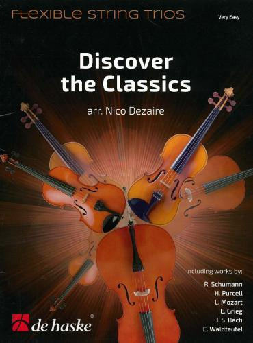 Discover the Classics - Flexible String Trios - Score & Parts