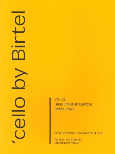 Hans Christian Lumbye: Britta Polka (Vol 32) for 4 Cellos