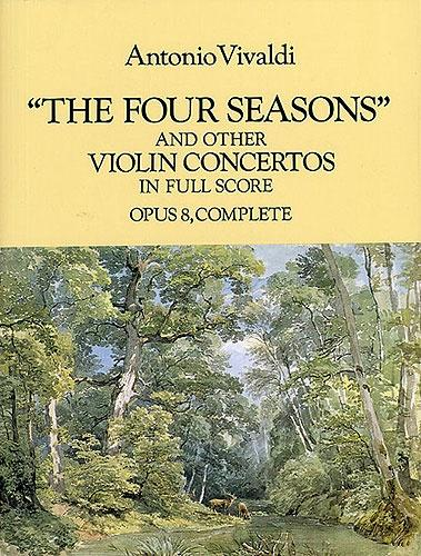 Vivaldi: 'The Four Seasons' and Other Concertos (Full Score)