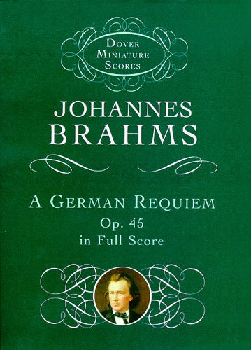 Brahms: A German Requiem Op.45 (Miniature Score)