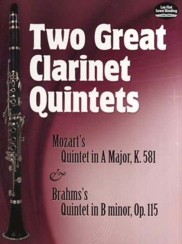 Two Great Clarinet Quintets (Mozart & Brahms) in Full Score
