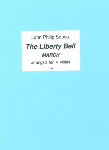 The Liberty Bell March (arr. for 4 Violas or large ensemble) Score & Parts