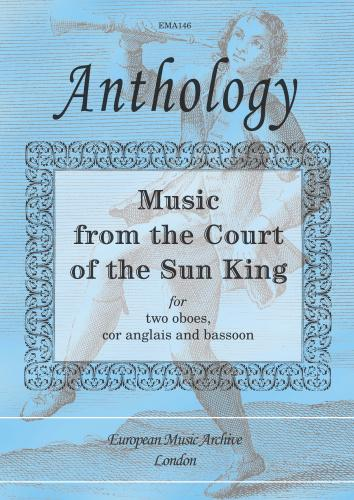 Anthology: Music from the Court of the Sun King - Double Reed Ensemble