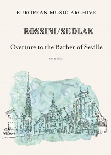 Gioacchino Rossini: Overture The Barber of Seville for Wind Ensemble