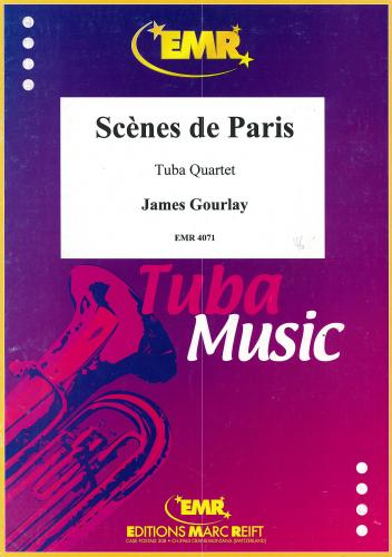 James Gourlay: Scènes de Paris (Tuba Quartet)