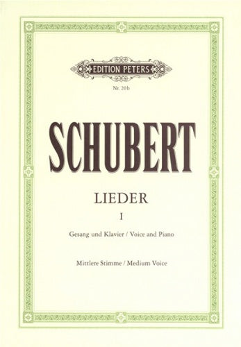 Schubert Lieder - Volume 1: 92 Songs (Medium Voice)