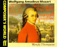 Composer's World: Mozart - Thompson, Wendy (Books)