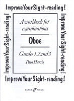 Paul Harris: Improve your sight-reading! Oboe (Grades 1-3)