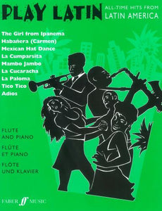 Play Latin (Flute & Piano), arr. Alan Gout
