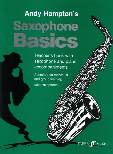Andy Hampton: Saxophone Basics (Alto Saxophone) Teacher's Book
