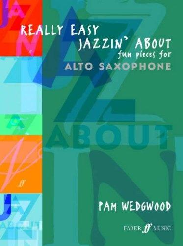 Wedgwood: Really Easy Jazzin' About (Alto Saxophone & Piano)