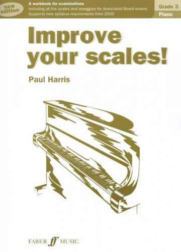 Improve your scales! Piano Grade 3 (2010 Edition)