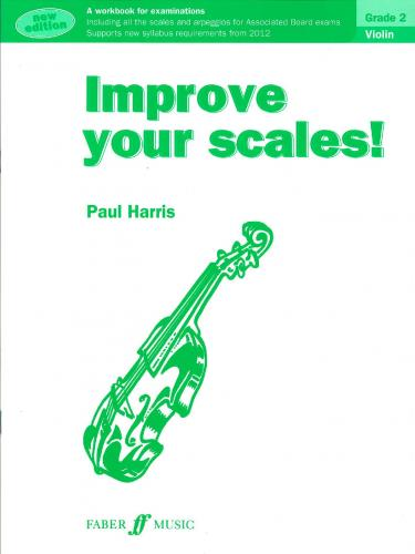 Improve your Scales for Violin Grade 2