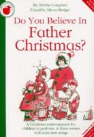 Debbie Campbell: Do You Believe In Father Christmas? (Teacher's Book)