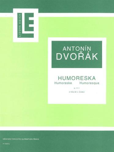Antonín Dvorák: Humoresque in G Major, Op.101/7 (Violin Duet)
