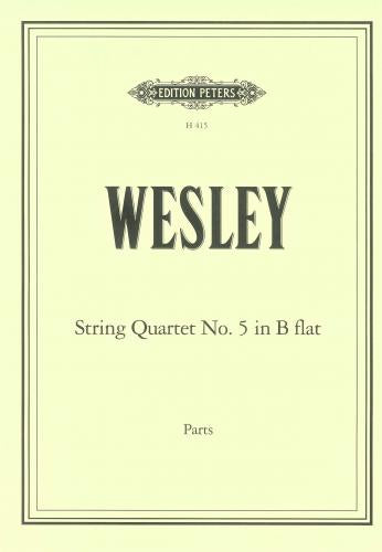 Charles Wesley: String Quartet No.5 in B flat
