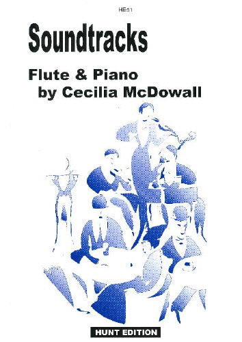 Cecilia McDowall: Soundtracks (Flute & Piano)