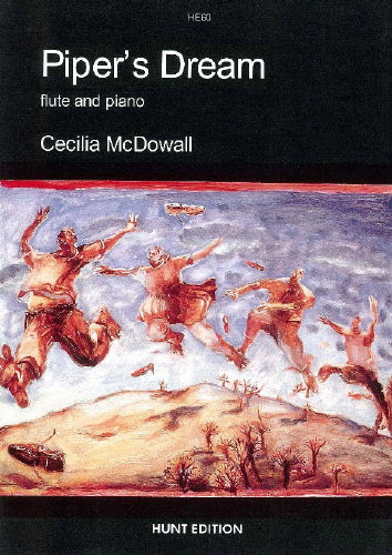 Cecilia McDowall: Piper's Dream (Flute & Piano)