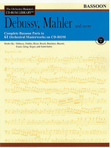 Debussy, Mahler and More - Volume 2 (Bassoon Orchestral Excerpts)