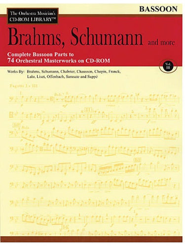 Brahms, Schumann & More – Volume 3 (Bassoon Orchestral Excerpts)