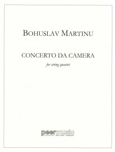 Bohuslav Martinu: Concerto da Camera for String Quartet -Score