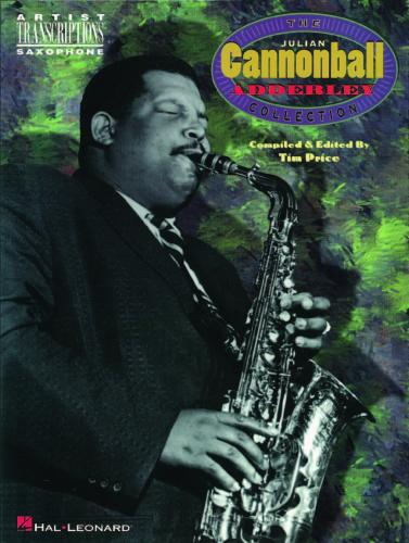 The Julian Cannonball Adderley Collection (Saxophone Solo)