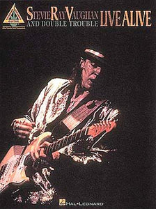 Live Alive (Guitar TAB) - Stevie Ray Vaughan & Double Trouble