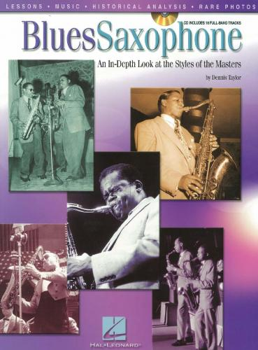 Taylor: Blues Saxoph1  An In-Depth Look At Styles Of Masters