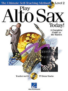 Play Alto Sax Today! Level 2 (Book & CD) (Saxophone Tutor)